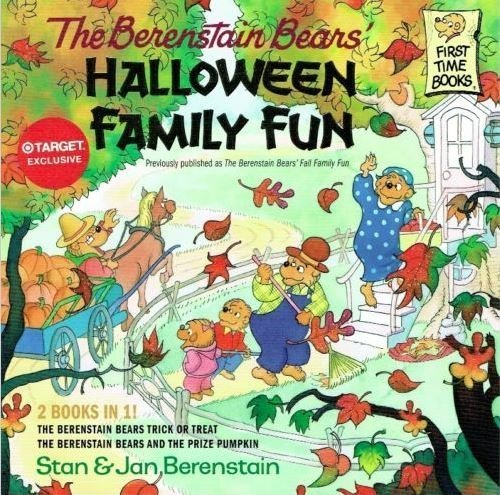 The Berenstain Bears Educational 2 in 1 Paperback ~ Halloween Family Fun (A First Time Book; 8 x 8) by Berenstain Bears