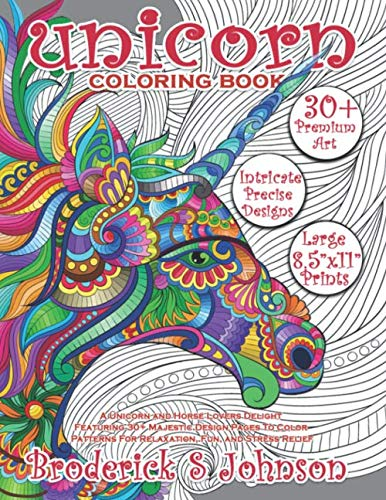 Unicorn Coloring Book: A Unicorn and Horse Lovers Delight Featuring 30+ Majestic Design Pages To Color | Patterns For… 3