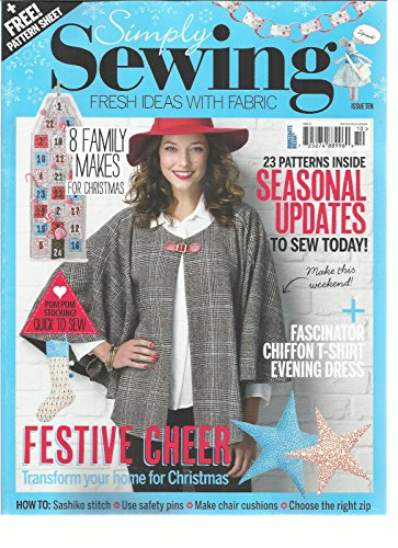 SIMPLY SEWING, FRESH IDEAS WITH FABRIC, ISSUE, TEN (FESTIVE CHEER)