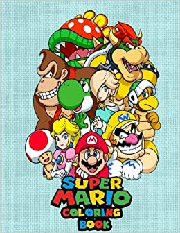 Super Mario Coloring Book 60 Illustrations Inside Little