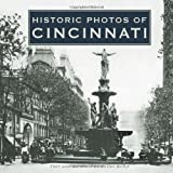 Historic Photos of Cincinnati, Linda Bailey, 1596522674