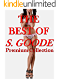 The Best of S. Goode: Taboo BDSM, Submission, Atonement, Spanking, Age Difference, Alpha Males