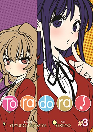 Toradora! Vol. 3 [Takemiya, Yuyuko] (Tapa Blanda)
