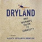 Dryland: One Woman's Swim to Sobriety | Nancy Stearns Bercaw