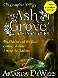 Ash Grove Chronicles Boxed Set (The Shadow and the Rose, Casting Shadows, and Among the Shadows) (The Ash Grove Chronicles)