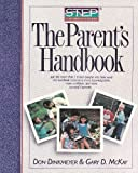 Systematic Training for Effective Parenting : Parent's Handbook, McKay, Gary D. and Dinkmeyer, Don C., Jr., 088671298X