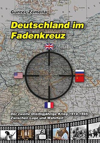 deutschland-im-fadenkreuz-der-zweite-dreissigjhrige-krieg-1914-1945-zwischen-lge-und-wahrheit