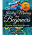 Jewelry Making For Beginners: A Complete & Easy Step by Step Guide