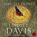 Time to Depart: Falco, Book 7 Hörbuch von Lindsey Davis Gesprochen von: Gordon Griffin
