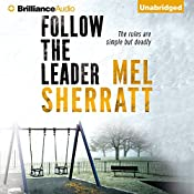 Follow the Leader: The DS Allie Shenton Trilogy, Book 2 | Mel Sherratt