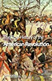 Front cover for the book The True History of the American Revolution by Sydney George Fisher