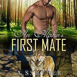 An Alpha's First Mate