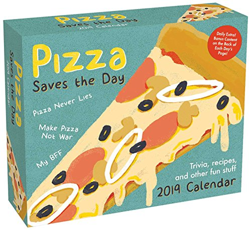 (Pizza Saves the Day 2019 Day-to-Day Calendar: Trivia, Recipes, and Other Fun)
