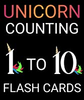 Unicorn Counting 1 to 10 Flash Cards