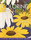 Coloring with Thread, Ann Fahl, 157120296X