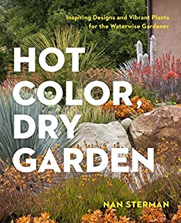 Hot Color Dry Garden Inspiring Designs And Vibrant Plants For The