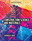Construction Science and Materials, Surinder Singh Virdi, 0470658886