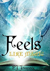 Feels Like Magic: A wizard school fantasy adventure book for kids aged 9-15