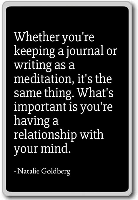 Whether Youre Keeping A Journal Or Writin Natalie Goldberg