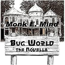 Bug World: The Novella