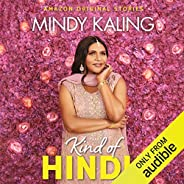 Kind of Hindu: Nothing Like I Imagined