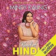Kind of Hindu: Nothing Like I Imagined