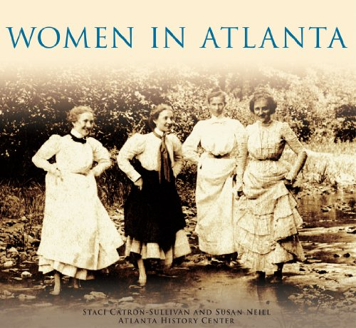Women in Atlanta (Images of America: Georgia)