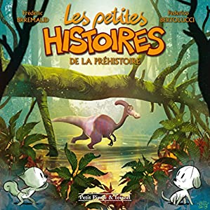 """Afficher """"Les petites histoires n° 5<br /> Les petites histoires de la préhistoire"""""""