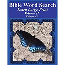 Bible Word Search Extra Large Print Volume 47: Hebrews #2