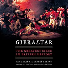 Gibraltar Audiobook by Lesley Adkins, Roy Adkins Narrated by John Telfer