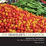The Traveler's Cookbook