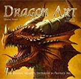 Dragon Art: Inspiration, Impact & Technique in Fantasy Art (Inspirations & Techniques)