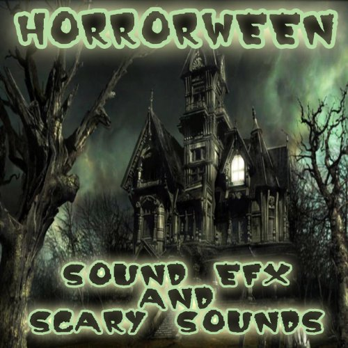 Horrorween: Halloween Sound Efx And Scary Sounds]()