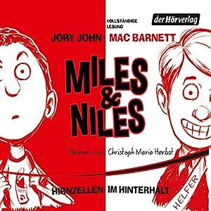 Hirnzellen im Hinterhalt (Miles & Niles 1) Hörbuch