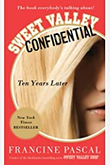 Sweet Valley Confidential: Ten Years Later Kindle Edition
