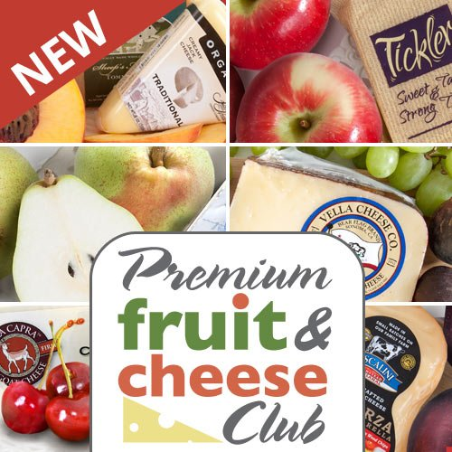 Golden State Fruit Monthly Fruit and Cheese Club (Premium Version) - 3 Month Club