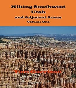 Amazon.com: Hiking Southwest Utah and Adjacent Areas eBook