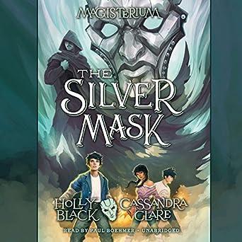 Amazon Com The Silver Mask Magisterium Book 4 Audible