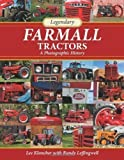img - for Legendary Farmall Tractors: A Photographic History 1st (first) Edition by Lee Klancher published by Voyageur Press Inc.,U.S. (2009) book / textbook / text book