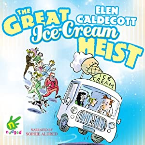 The Great Ice Cream Heist Audiobook