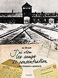 """Afficher """"J'ai vécu les camps de concentration"""""""
