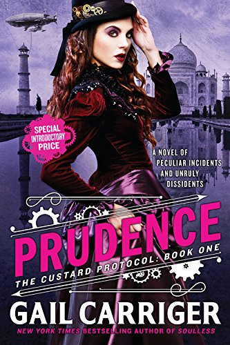 """Prudence (The Custard Protocol)"" av Gail Carriger"