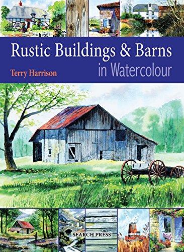 Rustic Buildings and Barns in Watercolour