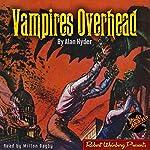 Vampires Overhead | Alan Hyder