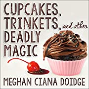 Cupcakes, Trinkets, and Other Deadly Magic:…
