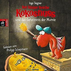 Der kleine Drache Kokosnuss und das Geheimnis der Mumie Hörbuch
