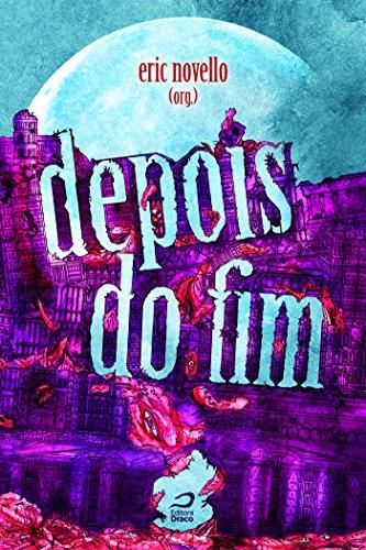 Depois do fim (Portuguese Edition)