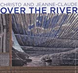 Christo and Jeanne-Claude, Jonathan Fineberg, 3836506653