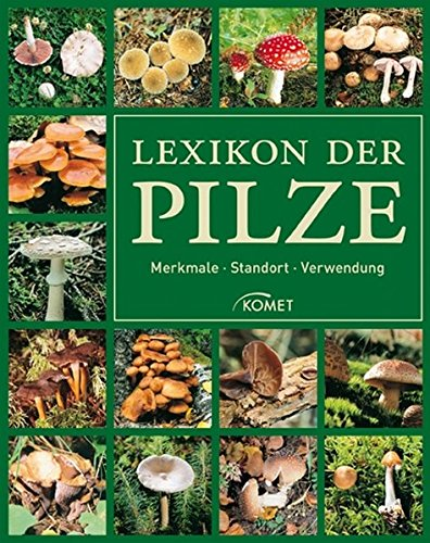 lexikon-der-pilze-merkmale-standort-verwendung