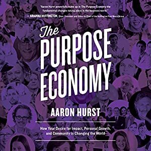 The Purpose Economy Hörbuch